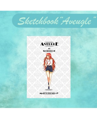 Aveugle - Sketchbook