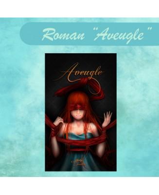 Aveugle - Roman illustré